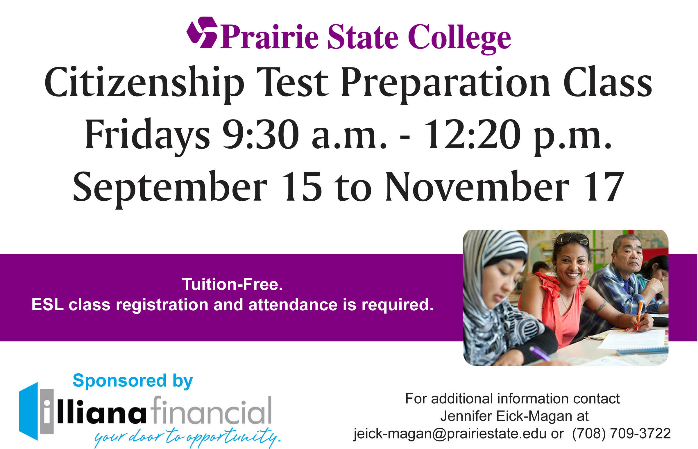 Prairie State College - Citizenship Test Preparation Class. Fridays at 9:30 a.m. to 12:20 p.m. September 15 to November 17